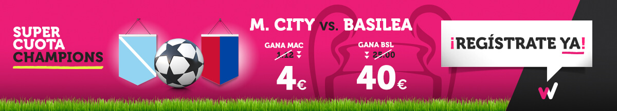 Wanabet: ¿Man. City @4.0 vs. Basilea @40.0? + 200€