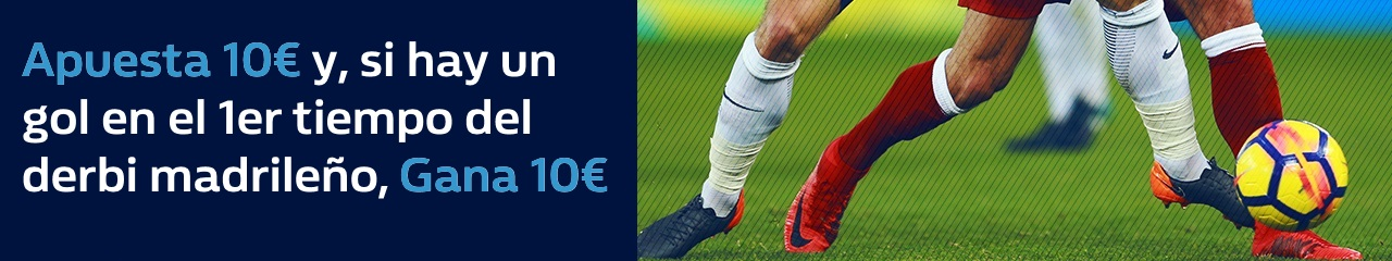 William Hill: Real Madrid vs. At. Madrid. Si se marca en la 1ª parte, 10€ GRATIS
