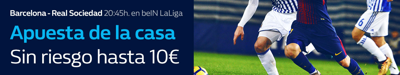 William Hill: Barça vs. Real Sociedad. Apuesta de la casa