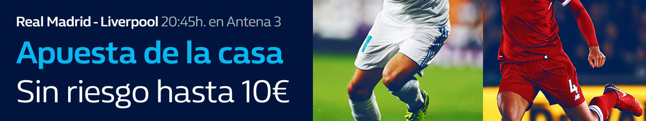 William Hill: Final Champions. Madrid vs. Liverpool. Apuesta de la casa