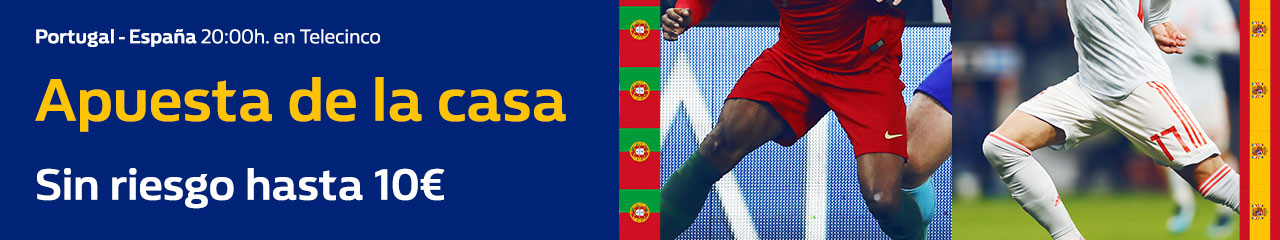 William Hill: Portugal vs. España. Apuesta de la casa