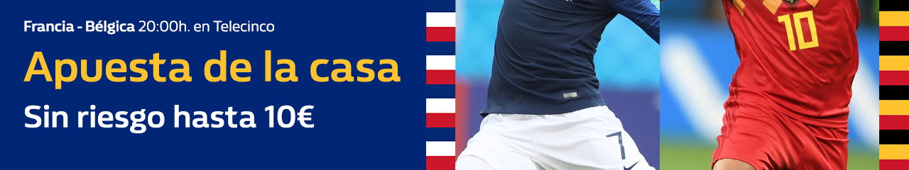 William Hill: Francia vs. Bélgica. Apuesta de la casa