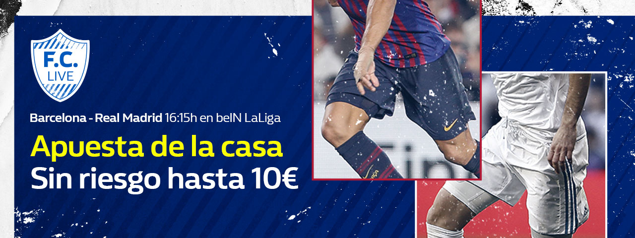William Hill: Barça vs. Madrid. Hasta 10€ sin riesgo