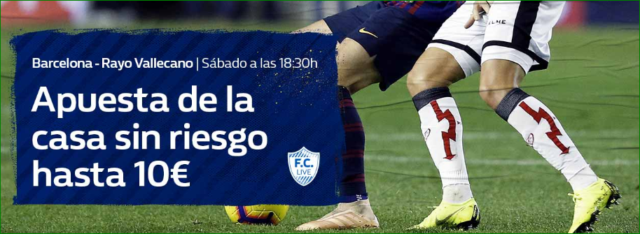 William Hill: Barça vs. Rayo. Hasta 10€ sin riesgo