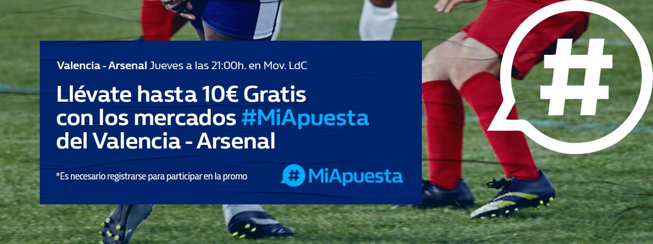 William Hill: Valencia vs. Arsenal. #MiApuesta Llévate 10€ GRATIS