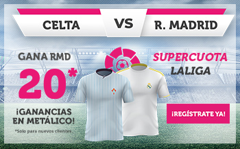 Wanabet: Celta vs. Real Madrid @20.0 + 100€