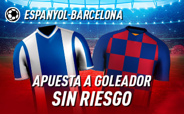 Sportium: Espanyol – FC Barcelona. Haz tu apuesta a GOLEADOR ¡SIN RIESGO!