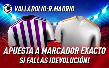 Sportium: Valladolid – Real Madrid. Apuesta a 'Marcador Exacto'… Si fallas ¡Devolución!