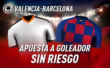Sportium: Valencia – FC Barcelona. Haz tu apuesta a GOLEADOR ¡SIN RIESGO!