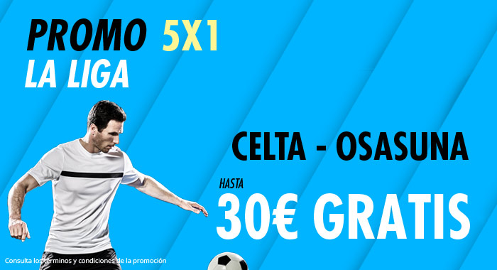 Suertia: Celta - Osasuna. Haz tu apuesta y llévate hasta 30€ GRATIS