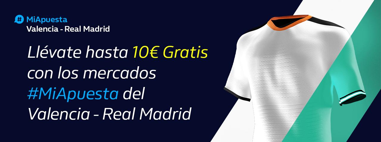 William Hill: Valencia - Real Madrid. Hasta 10€ sin riesgo con #MiApuesta