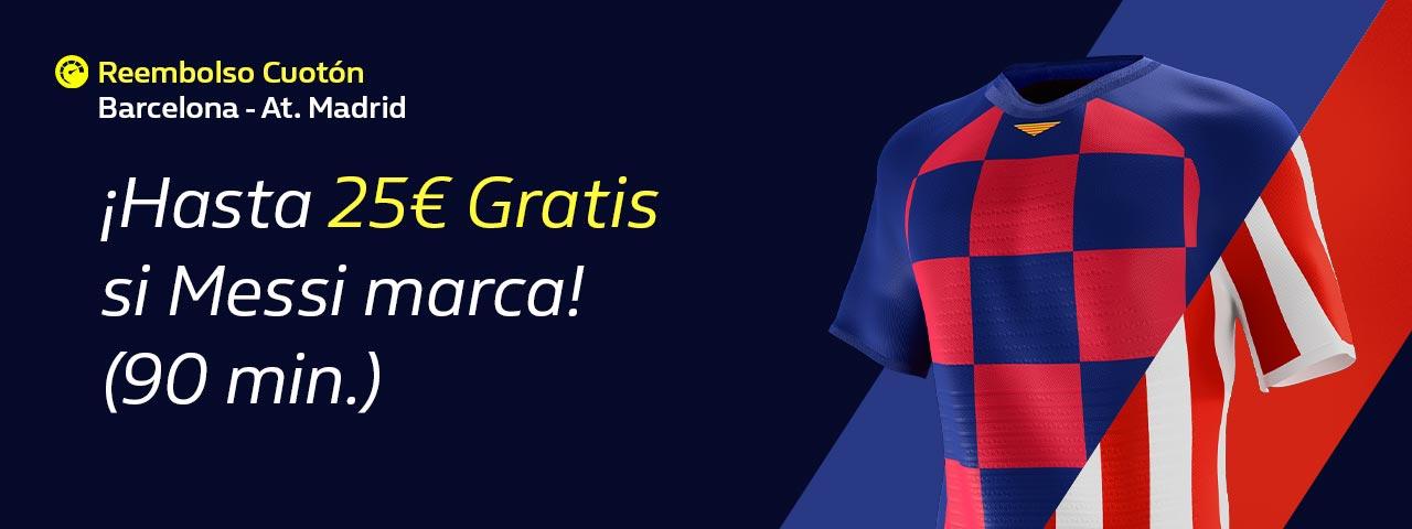 William Hill: FC Barcelona - At. Madrid. Reembolso si Messi marca