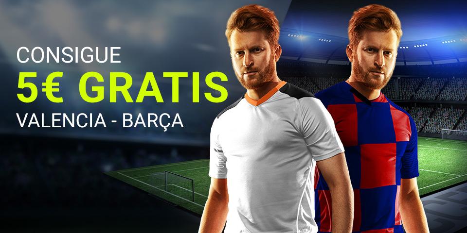 Luckia: Valencia – FC Barcelona. Llévate 5€ GRATIS
