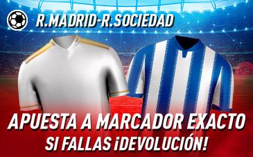Sportium: Real Madrid – Real Sociedad. Apuesta a 'Marcador Exacto'… Si fallas ¡Devolución!