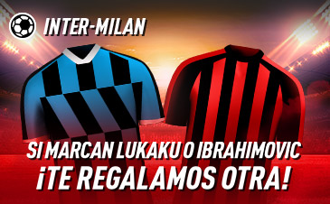 Sportium: Inter-Milán. Si marcan Lukaku o Ibrahimovic ¡Te damos otra!