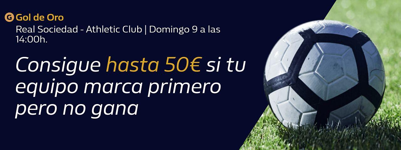 William Hill: Real Sociedad – Ath. Bilbao. Llévate hasta 50€ si tu equipo pierde