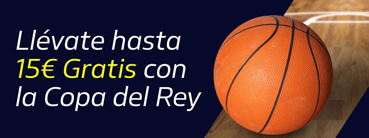 William Hill: Copa del Rey ACB 2020. Llévate hasta 15€ GRATIS