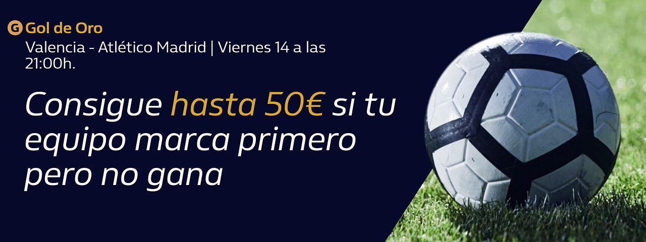 William Hill: Valencia – At. Madrid. Llévate hasta 50€ si tu equipo pierde