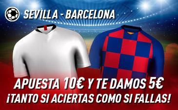 Sportium: Sevilla – FC Barcelona. Haz tú apuesta y te damos 5€ ¡¡¡GRATIS!!!