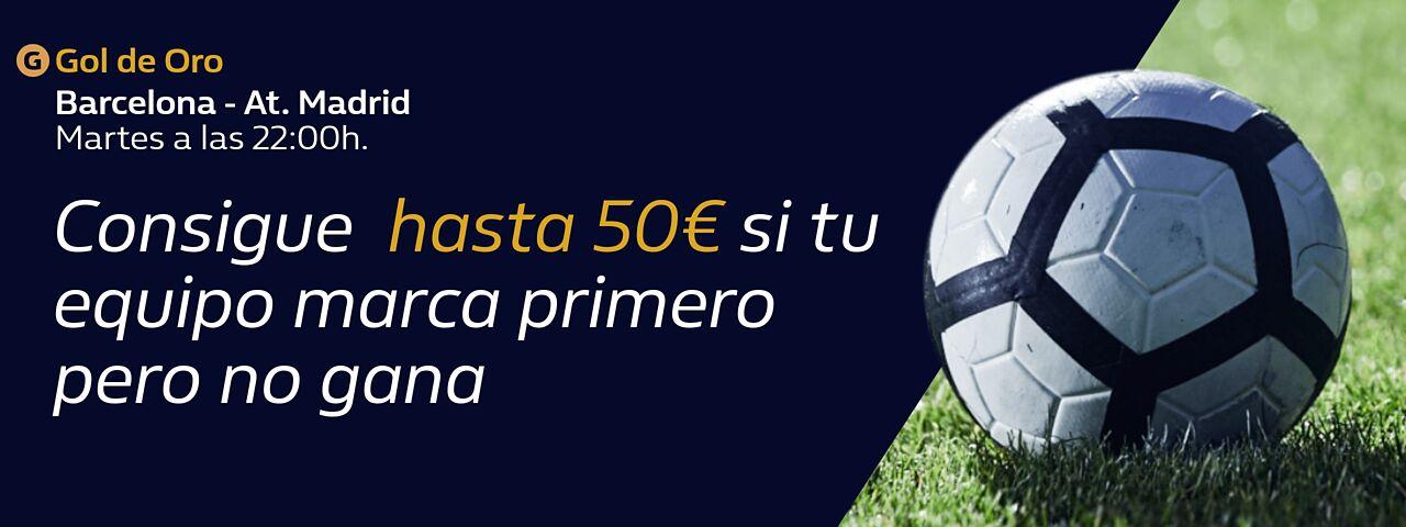 William Hill: FC Barcelona – At. Madrid. Llévate hasta 50€ si tu equipo marca primero, pero no gana