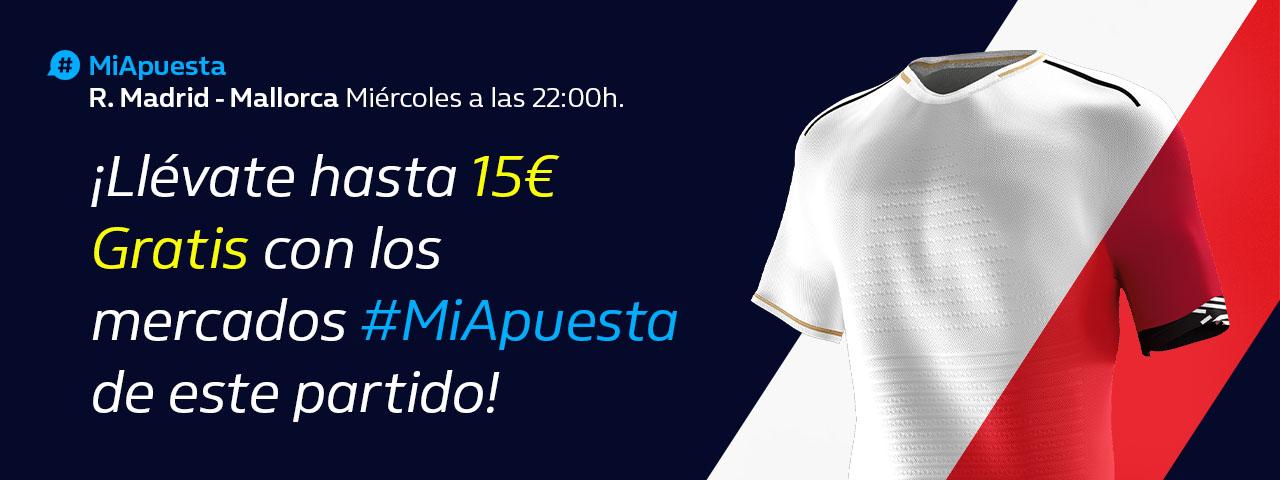 William Hill: Real Madrid - Mallorca. Hasta 15€ sin riesgo con #MiApuesta