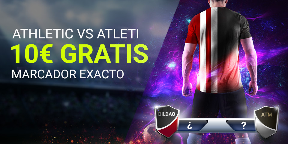 Luckia: Athletic - Atleti. Marcador seguro