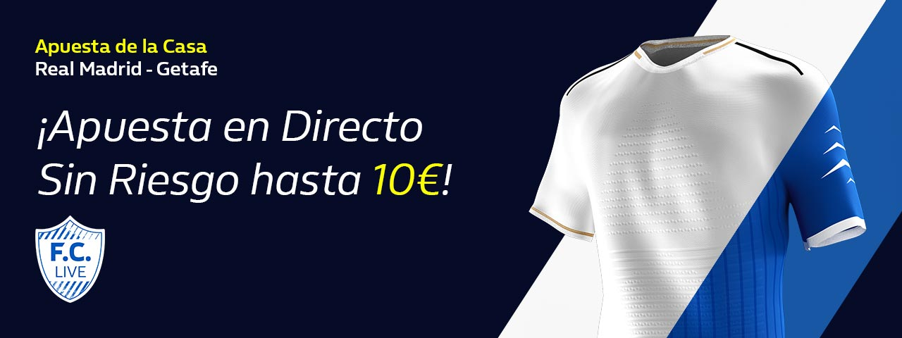 William Hill: Real Madrid - Getafe. Hasta 10€ en directo sin riesgo