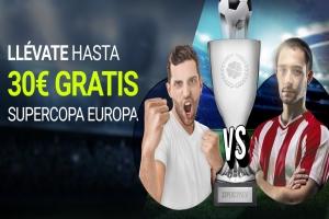 Luckia: Supercopa Europa. Llévate hasta 30€ GRATIS