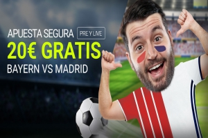 Luckia: Bayern vs. Madrid. Apuesta segura