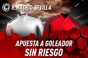 Sportium: R.Madrid-Sevilla. Haz tu apuesta a GOLEADOR ¡SIN RIESGO!