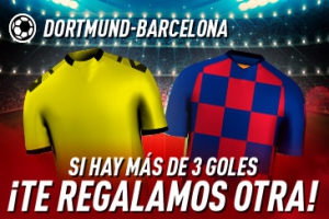 Sportium: Borussia Dortmund vs. FC Barcelona. Si se marcan 3 o más goles ¡Devolución!