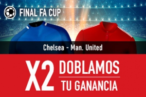 Sportium: Final FA Cup. Chesea vs. Man. United. Dobla tus ganancias
