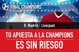 Sportium: Final Champions. Real Madrid vs. Liverpool. Tu apuesta ¡Sin Riesgo!