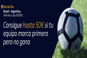 William Hill: Brasil vs. Argentina. Llévate hasta 50€ si tu equipo pierde