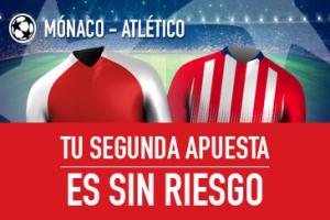 Sportium: Monaco vs. At. Madrid. Haz tu apuesta y la segunda ¡SIN RIESGO!