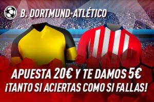 Sportium: B. Dortmund vs. At. Madrid. Apuesta y te damos 5€ ¡¡¡GRATIS!!!