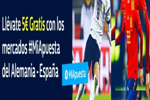 William Hill: Alemania vs. España. #MiApuesta Llévate 5€ GRATIS