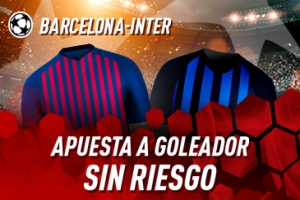 Sportium: Barça vs. Inter. Haz tu apuesta a GOLEADOR ¡SIN RIESGO!