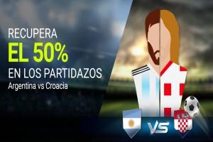Luckia: PARTIDAZOS. Recupera el 50% de tus apuestas (Argentina vs. Croacia)