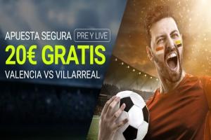 Luckia: Valencia - Villarreal. Apuesta segura