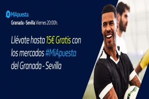 William Hill: Granada vs. Sevilla. #MiApuesta Llévate 15€ GRATIS