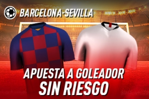 Sportium: FC Barcelona vs. Sevilla. Haz tu apuesta a GOLEADOR ¡SIN RIESGO!