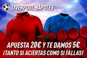 Sportium: Liverpool vs. Nápoles. Haz tú apuesta y te damos 5€ ¡¡¡GRATIS!!!