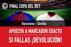 Sportium: Final Copa. Barça vs. Sevilla. Apuesta a 'Marcador Exacto'… Si fallas ¡Devolución!