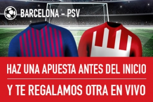 Sportium: Barça vs. PSV. Haz una apuesta y te regalamos otra
