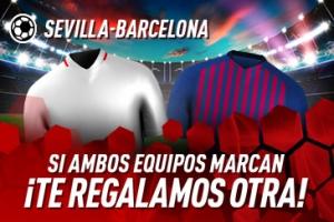 Sportium: Sevilla vs. Barça. Si ambos marcan… ¡Devolución!