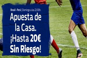 William Hill: Brasil vs. Perú. Hasta 20€ sin riesgo