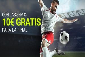 Luckia: Semis del Mundial. Llévate 10€ para la Final