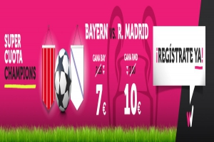 Wanabet: ¿Bayern @7.0 vs. Real Madrid @10.0? + 200€