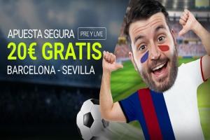 Luckia: Final de Copa. Barça vs. Sevilla. Apuesta segura